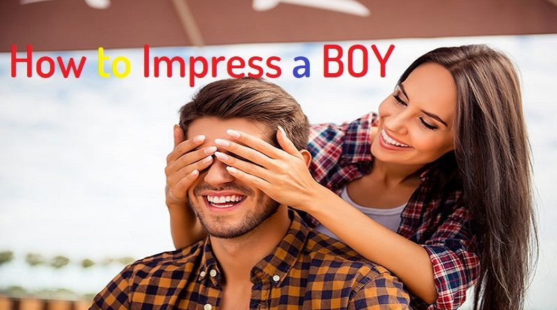 How to Impress a Boy
